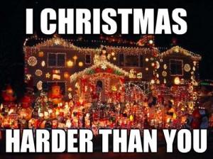 Christmas harder than you